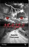 Thriller – «Orages» d'Estelle Tharreau, saône-et-loirienne d'origine…